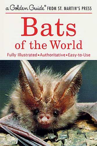 Golden Guide: Bats of the World