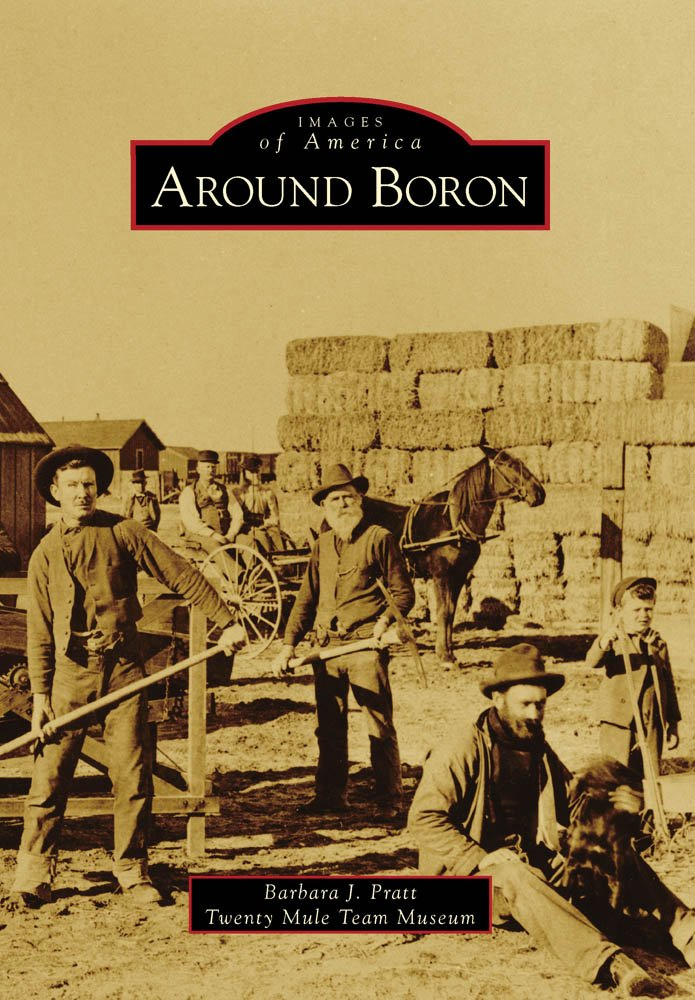 Images of America: Around Boron