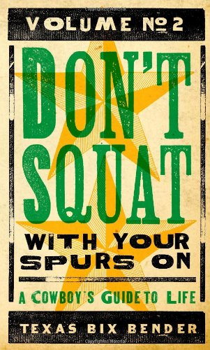 Don't Squat With Your Spurs on Volume 2