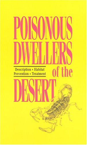 Poisonous Dwellers of the Desert