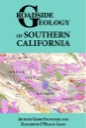 Brand New! Roadside Geology of Southern California