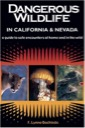 Dangerous Wildlife in California and Nevada