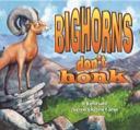 Bighorns Don't Honk