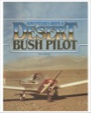 Adventures with a Desert Bush Pilot