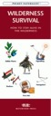 Pocket Naturalist Guide: Wilderness Survival