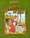 Life in the Old West - Women of the West